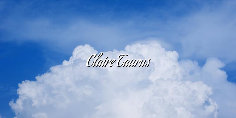 Claire Taurus