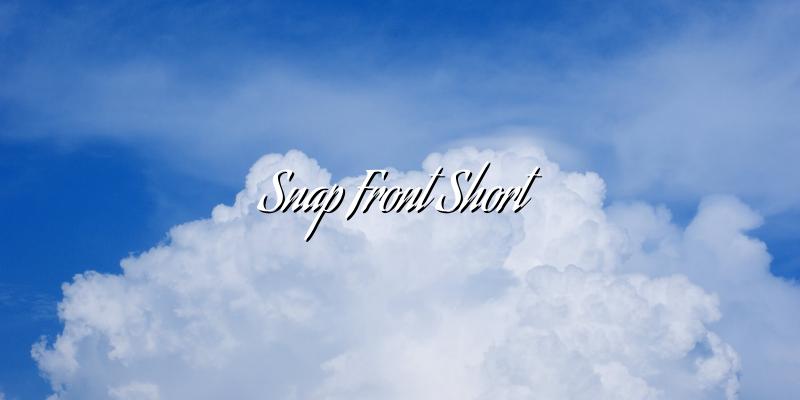 Snap Front Short